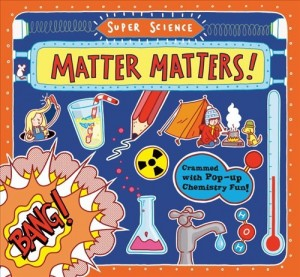 Super Science - Matter Matters!