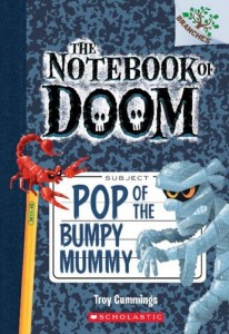 Notebook of Doom, #6:  Pop of the Bumpy Mummy
