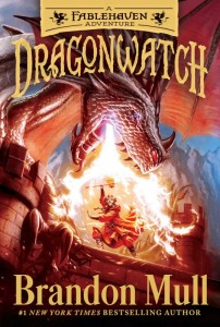 Dragonwatch, Book 1: A Fablehaven Adventure