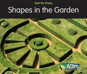 Shapes in the Garden  (Spot the Shape)