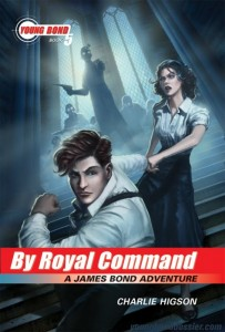 Young Bond Series, Book 5: By Royal Command