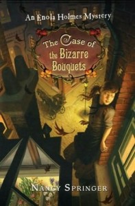 Enola Holmes Mystery: Case of the Bizarre Bouquets