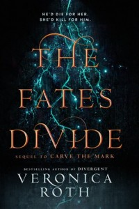 Carve the Mark, Book 2: The  Fates Divide
