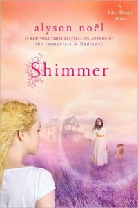 Shimmer: Riley Bloom, Book Two