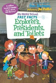 my weird school fast facts explorers presidents