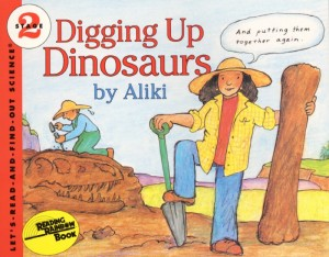 Let's Read and Find Out Science: Digging Up Dinosaurs, Stage 2