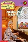 The Adventures of the Bailey School Kids, No. 29: Knights Don't Teach Piano