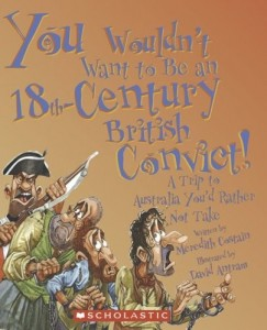 You Wouldn't Want To Be An 18th Century British Prisoner! A Trip To Australia You'd Rather Not Take