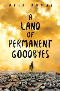 Land of Permanent Goodbyes  (A Land of Permanent Goodbyes)