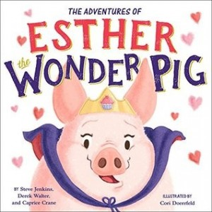 Adventures of Esther the Wonder Pig