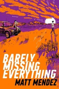 barely-missing-everything-9781534404458_lg