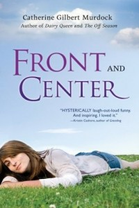 Front and Center  (Dairy Queen, Book 3)