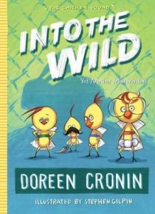 Chicken Squad, Book 3:  Into the Wild: Yet Another Misadventure