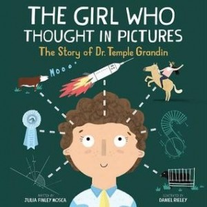 Amazing Scientists, Book 1:  Girl Who Thought In Pictures