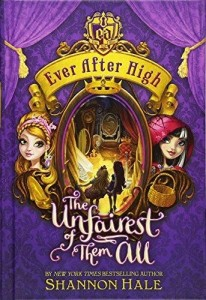 Ever After High: The Unfairest of Them All, Book 2
