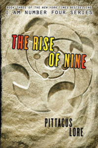 I Am Number Four, Book 3:  The Rise of Nine   (Lorien Legacies)
