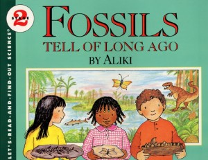 Let's Read and Find Out Science: Fossils Tell of Long Ago, Stage 2