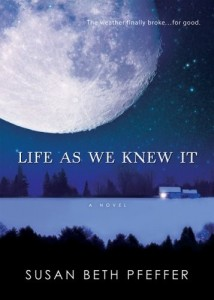 Life as We Knew It, Book 1