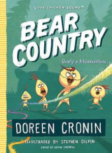 Chicken Squad, Book 6:  Bear Country: Bearly a Misadventure