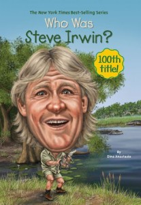 Who Was Steve Irwin?     (Who Was series)