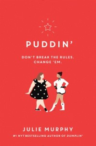 Puddin:  Don't Break the Rules.  Change 'Em