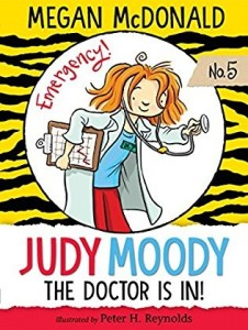 Judy Moody, Book 5: Judy Moody, M.D. The Doctor Is In
