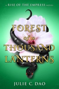 Rise of the Empress, Book 1:  Forest of a Thousand Lanterns