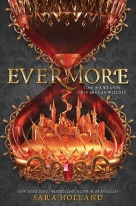 Everless, Book 2:  Evermore
