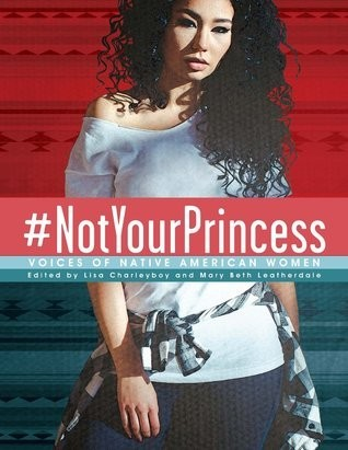 #Not Your Princess:  Voices of Native American Women