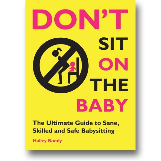 Don't Sit on the Baby