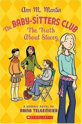Baby Sitters Club Graphic Novel, Book 2: Truth About Stacey   (Baby-Sitter's Club,  Book 2)
