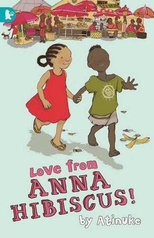 Anna Hibiscus, Book 7:  Love From Anna Hibiscus