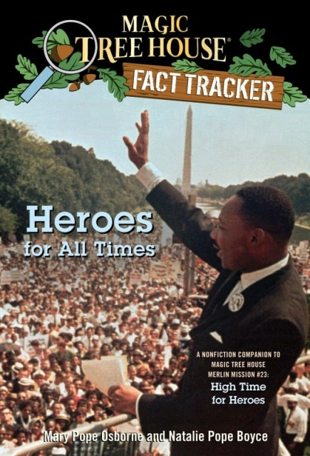Magic Tree House Fact Tracker: Heroes for All Times