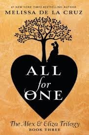 Alex and Eliza Book 3:  All for One