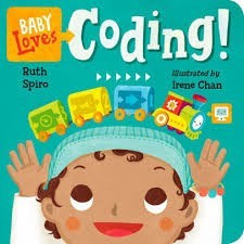 Baby Loves Science, Book 6:  Baby Loves Coding!