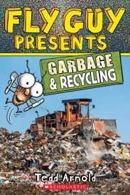 Fly Guy Presents Garbage and Recycling