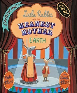 Little Rabbit and the Meanest Mother on Earth