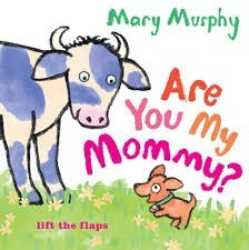 Are You My Mommy