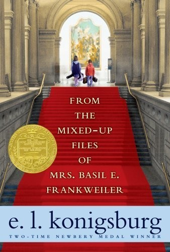 From the Mixed-Up Files of Mrs.Basil E. Frankweiler