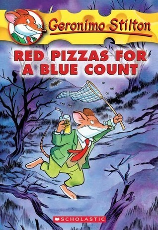 Red Pizzas for a Blue Count (Geronimo Stilton, No. 7)