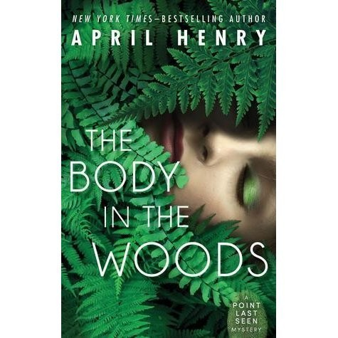 The Body in the Woods  (Point Last Seen, Book 1)