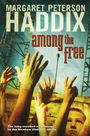 Shadow Children, Book 7:  Among the Free