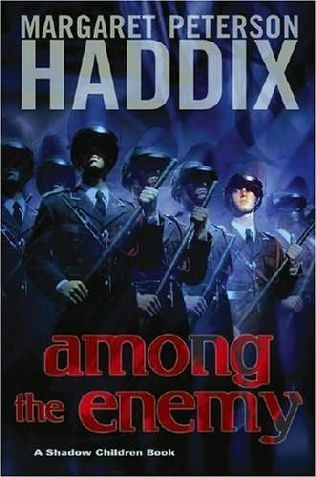 Shadow Children, Book 6:  Among the Enemy