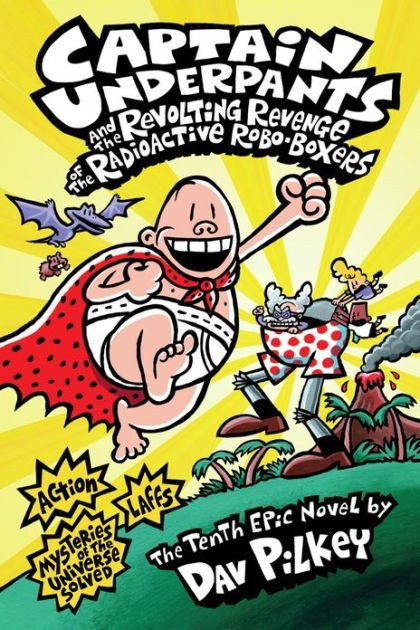 captain underpants a challenged book 'captain underpants' by dav pilkey, 'the bluest eye' by toni morrison, and 'the absolutely true diary of a part-time indian,' by sherman alexie topped the american library association's 2013 list of most challenged books.