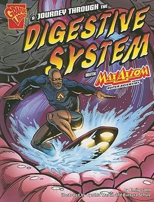 Journey Through the Digestive System with Max Axiom Super Scientist