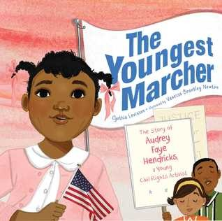 The Civil Rights Of Children >> The Youngest Marcher The Story Of Audrey Faye Hendricks A