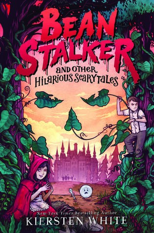 Bean Stalker and Other Hilarious Scary Tales