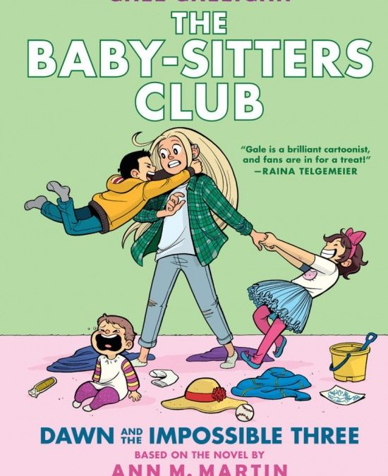 Babysitter's Club Graphic Novel: Dawn and the Impossible Three, Book 5